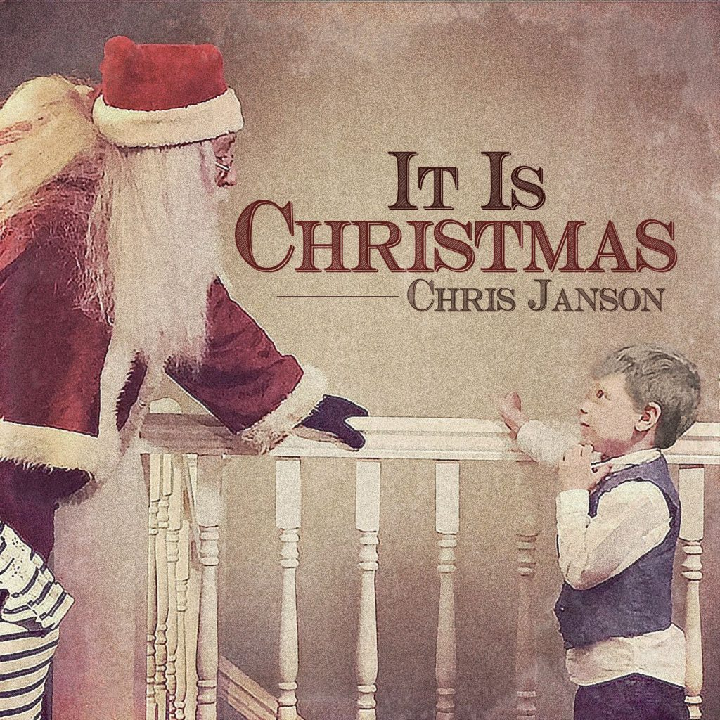Chris-Janson-It-Is-Christmas-Cover-Artwork-1542736506
